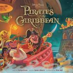 Disney Parks Presents: Pirates of the Caribbean: Purchase Includes a CD with Song!