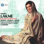 Delibes – Lakmé / Mesplé, Burles, Soyer, Millet, Benoît, Opéra-Comique, Lombard
