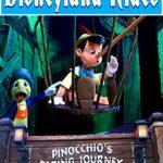 Disneyland Rides – Pinocchio's Daring Journey